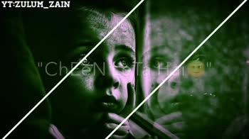 🎭Whatsapp status - YT : ZULUM _ ZAIN KIPURI ! YT : ZULUM _ ZAIN Suk Jate Hail ! 09 - ShareChat