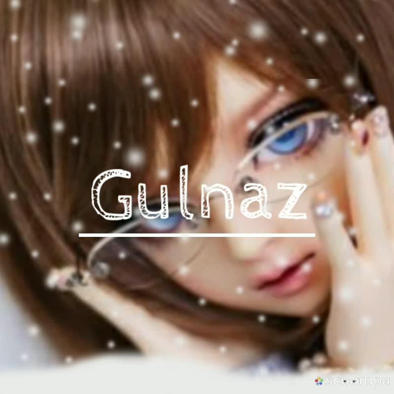 Gulnaz Name Status Gulnaz Name Status À¤¨ À¤® À¤†à¤° À¤Ÿ Whatsapp À¤¸ À¤Ÿ À¤Ÿà¤¸ À¤¸ À¤— À¤¸ Chocolatey Girl Made By Me Video Choco Girl Aliza Sharechat Funny Romantic Videos Shayari Quotes