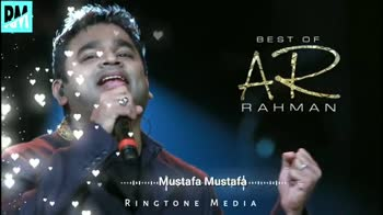 nanbanda - BEST OF AR RAHMAN . . . . . . . . Mustafa Mustafa . . . . . . . . RINGTONE MEDIA BEST OF ДО RAHMAN . . . . . . . . . . . . Mustafa Mustafa . . . . . . . RINGTONE MEDIA - ShareChat