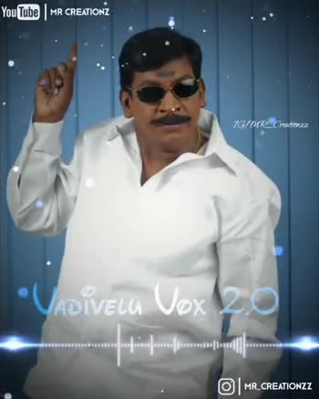 comedy - YouTube MR CREATIONZ IG / DR _ Creationzz . VADIVELU Vox 20 . O MR _ CREATIONZZ YouTube MR CREATIONZ IG / MR _ Creationzz O MR _ CREATIONZZ - ShareChat