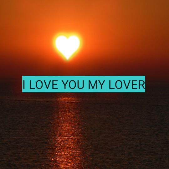 👋 சிலாப் டே - I LOVE YOU MY LOVER - ShareChat