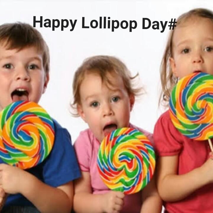 🍭 લોલીપોપ દિવસ - Happy Lollipop Day # - ShareChat