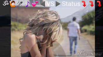 my status - . : VS Status 117 Video Show ! @ : 21 Status 2 1 1 Video Show - ShareChat