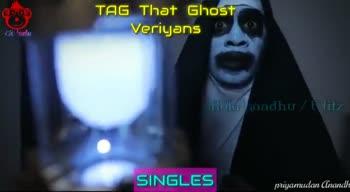 singles😁😁😁 - TAG That Ghost Veriyjans Kola kandhu / Editz SINGLES priyamudan Anandh TAG That Ghost Veriljans ako handhi SINGLES priyamudan Anandh - ShareChat