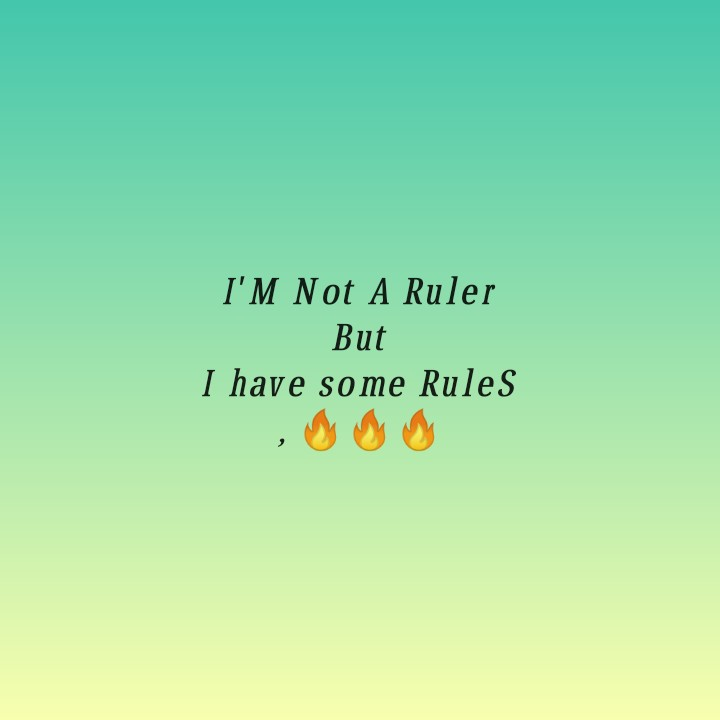 🤹♂️ ഞാൻ - I ' M Not A Ruler But I have some Rules - ShareChat