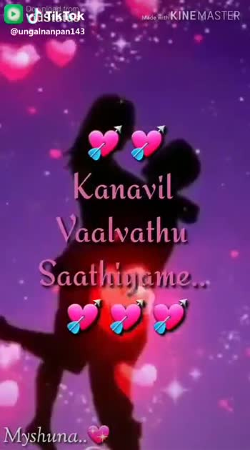 உண்மையான வார்த்தை - Download from Made with KINEMASTER Un viralai Pidippen Ikkaname Tik Tok Myshuna . . . @ ungalnanpan143 20 Download from Made with KINEMASTER Oh . . . 4 W TRA Myshuna . . JTikTok @ ungalnanpan143 - ShareChat