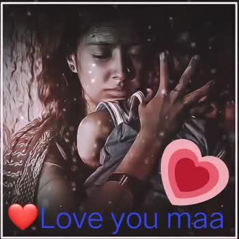 meri maa. - Love you maa Love you maa - ShareChat
