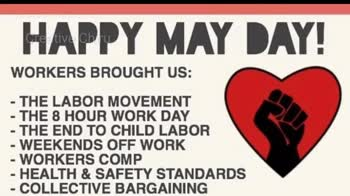 1 मई की न्यूज़ - HAPPY LABOUR DAY Together we are building a strong future for British Columbians . International Worker ' s Day Ist M Creative - ShareChat