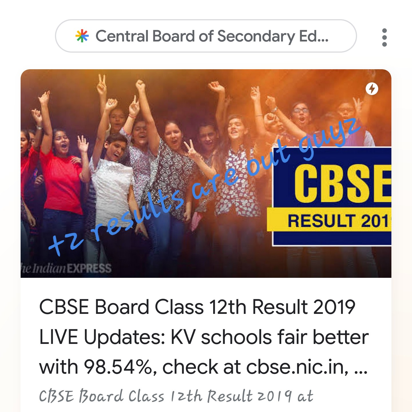 CBSE 12th ഫലം - * Central Board of Secondary Ed . . . ) : CBSE RESULT 201 t2re re Indian EXPRESS CBSE Board Class 12th Result 2019 LIVE Updates : KV schools fair better with 98 . 54 % , check at cbse . nic . in , . . . CBSE Board Class 12th Result 2019 at - ShareChat