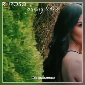 🎂HBD சன்னி லியோன் - RUPOSO Sunny leone O LYRIGA BOVE ROPOSO Install now : - ShareChat