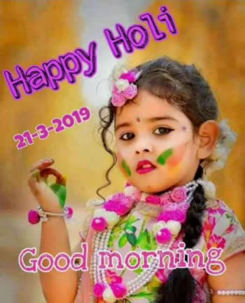 dil dhadkne do - sday DAPPU 21 / 3 / 19 NUOLI good morning 21th march Have a Colorful day . Happy Holi . . . - ShareChat