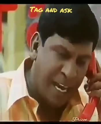 vadivelu version - TAG AND ASK Prize TAG AND ASK - ShareChat