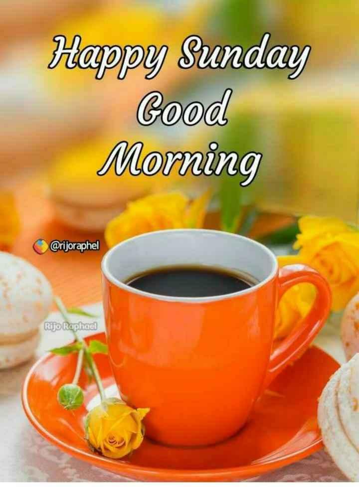 🌞সুপ্রভাত - Happy Sunday Good Morning @ rijoraphel Rijo Raphael - ShareChat