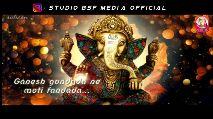 ગણપતિ સ્ટેટસ - ► / STUDIO BSF MEDIA sukoon pratham shree ganesh besado re mara Ganesh G STUDIOST NA BRIJESH PATEL BSF PRESENT STUDIO BSF MEDIA - ShareChat