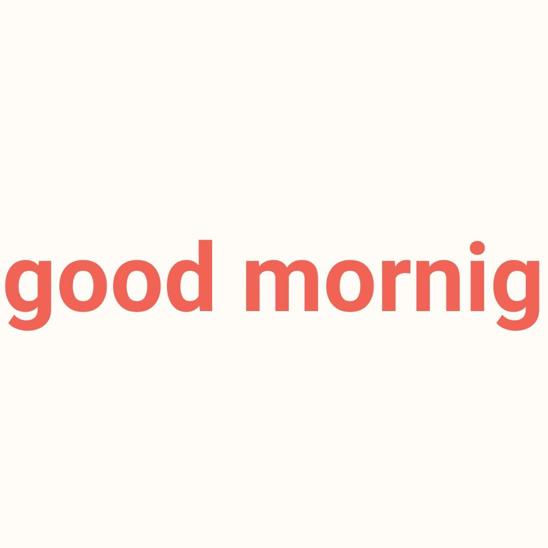 good morning 😘 - good mornig - ShareChat