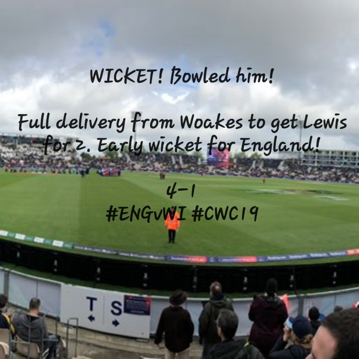 🏏ENG vs WI - WICKET ! Bowled him ! Full delivery from Woakes to get Lewis er for 2 . Early wicket for England ! 4 - 1 # ENGUWI # CWC 19 - ShareChat