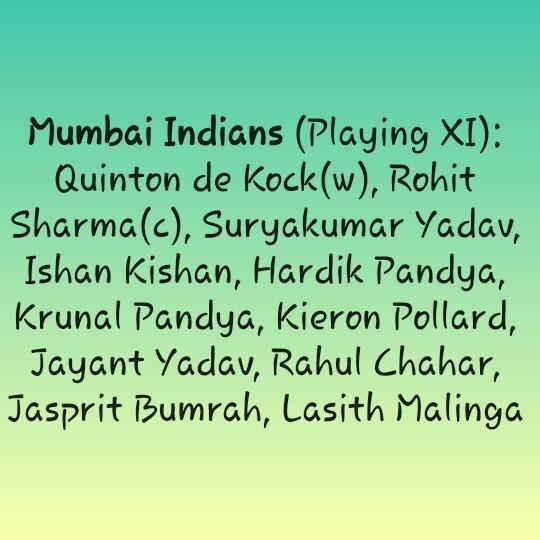 🏏CSK vs MI Play Off🔥 - Mumbai Indians ( Playing XI ) : Quinton de Kock ( w ) , Rohit Sharma ( c ) , Suryakumar Yadav , Ishan Kishan , Hardik Pandya , Krunal Pandya , Kieron Pollard , Jayant Yadav , Rahul Chahar , Jasprit Bumrah , Lasith Malinga - ShareChat