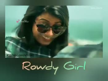 premalokam 😍😍 - SHIV EDITZ L ovely Rowdy Girl SHIV EDITZ Snesha # ShivaLovelyfrnd Row Girl - ShareChat