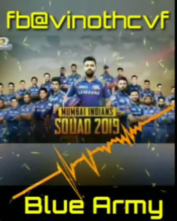Sharechat IPL 2019  🏏 - fb @ vinothcvf NUMBAI INDIANS Blue Army fb @ vinothcvf NUNBAT INDIANS Blue Army - ShareChat