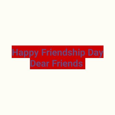 👯Friendship Day Status - Happy Friendship Day Dear Friends - ShareChat