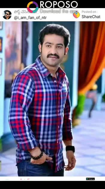 #ntrfans - ROPOSO 395 33 . . Download the app Posted on : @ i _ am _ fan _ of _ ntr ShareChat ShareChat TARAK ROPOSO Download the app Iran . - ShareChat