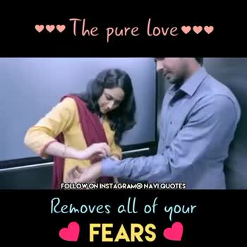 true love - The pure love vu FOLLOW ON INSTAGRAM @ NAVI QUOTES Removes all of your FEARS The pure love FOLLOW ON INSTAGRAM @ NAVI QUOTES Removes all of your FEARS - ShareChat