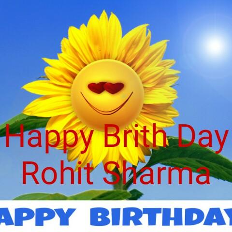 শুভজন্ম দিন রোহিত শর্মা - Tiappy Brith Day Rohit Sharma APPY BIRTHDAY - ShareChat