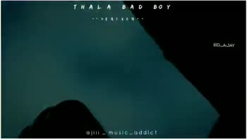 🤵அஜித் - THALA BAD BOY •• VÕ R | $ 0 | | • • EDLAJAY ajill - MUSIC - addict TH AI A BAD BOY . . VER ISON . . EDA JAY ajill - music - addict - ShareChat