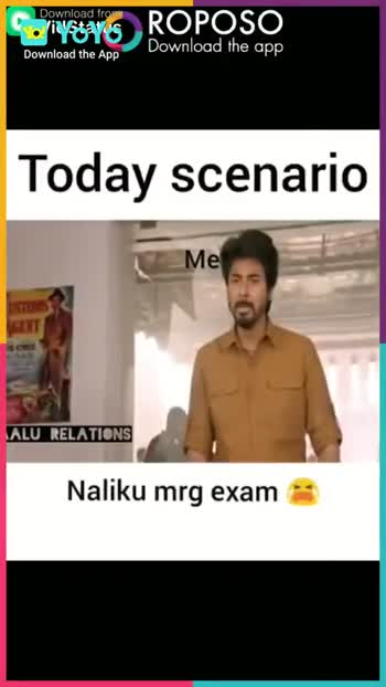 exam preparation comedy - Download from ROPOSO Download the app Today scenario Me * ALU RELATIONS Big books YoYo Download the App Download from VIVES ROPOSO Download the app Download the App Today scenario Me * ALU RELATIONS Thookam vera varuthu - ShareChat