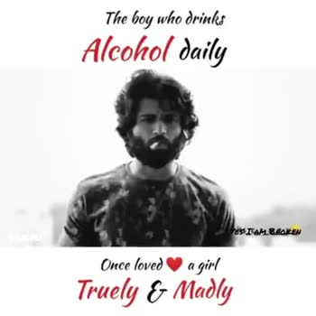 sad .. - The boy who drinks Alcohol daily YETAM Brak Once loved a girl Truely & Madly The boy who drinks Alcohol daily AMBROKEN 425660 SANJU Once loved a girl Truely & Madly - ShareChat