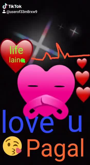 💓 પ્રેમ વિડિઓ - @ userof33m8rxw9 life with laina Tove u Pagal life laine love u Pagal 3 iki ok : wu erotssmerxw9 - ShareChat