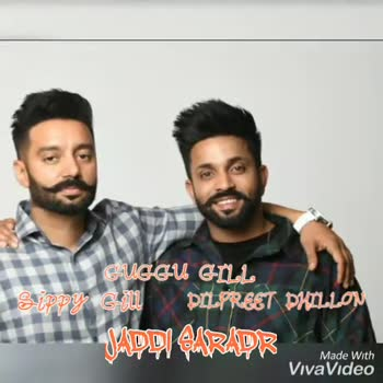 🎶 veham dilpreet dhillon - GUGGU GILL Sippy Go PILATEST PHO MDDI GARADRE Made With VivaVideo GUGGU GILL Slippy Gill DLL PREET DATION JUD DI PARADE Made With VivaVideo - ShareChat