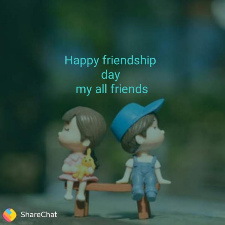📲शेअरचॅट फ्रेंडशिप फिल्टर - ' Happy friendship day my all friends ShareChat - ShareChat