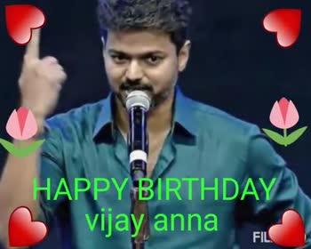 🤵விஜய் - HAPPY BIRTHDAY vijay anna FIL HAPPY BIRTHDAY inay anna FIL - ShareChat
