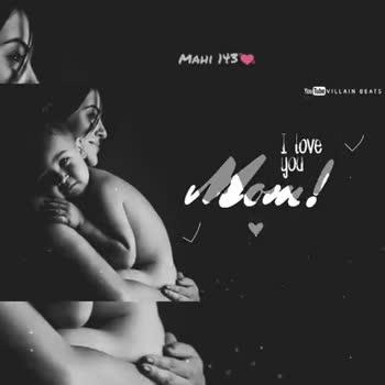 happy mothers day - MAHI 143 Youtube VILLAIN BEATS I Love v you MAHI 143 Youtbe VILLAIN BEATS v I love you - ShareChat