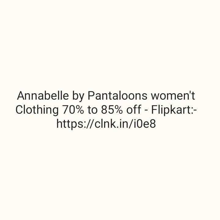 🕺🏻 माइकल जैक्सन की यादगार लम्हें - Annabelle by Pantaloons women ' t Clothing 70 % to 85 % off - Flipkart : https : / / clnk . in / i0e8 - ShareChat