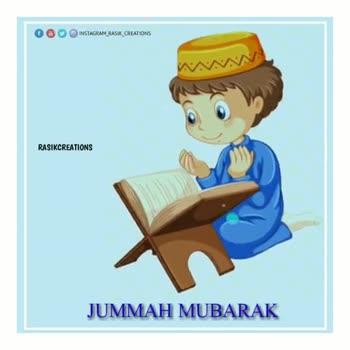 jumma mubarak - OO O INSTAGRAM _ RASIK _ CREATIONS RASIKCREATIONS JUMMAH MUBARAK INSTAGRAM RASIK CREATIONS RASIKCREATIONS JUMMAH MUBARAK - ShareChat