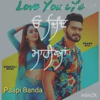 🎶prabh gill new song love you oye💖 - ShareChat