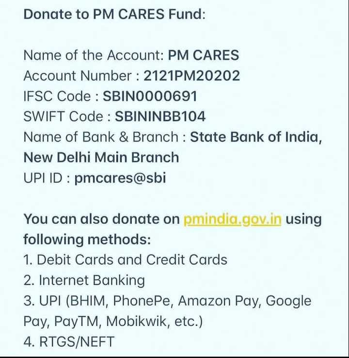 🎁ಶೇರ್ ಚಾಟ್ ಗಿಫ್ಟ್ - Donate to PM CARES Fund : Name of the Account : PM CARES Account Number : 2121PM20202 IFSC Code : SBIN0000691 SWIFT Code : SBININBB104 Name of Bank & Branch : State Bank of India , New Delhi Main Branch UPLID : pmcares @ sbi You can also donate on pmindia . gov . in using following methods : 1 . Debit Cards and Credit Cards 2 . Internet Banking 3 . UPI ( BHIM , Phonepe , Amazon Pay , Google Pay , PayTM , Mobikwik , etc . ) 4 . RTGS / NEFT - ShareChat