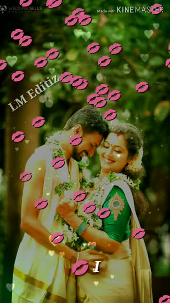 🎵 இசை மழை - WEDDING BELLS Made with KINEMASTER im Editio _ LM Editiz I kiss you bab Made with KINEMASTER PROPTERIT I kiss you baby - ShareChat
