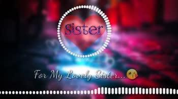 sister love - Sister For My Lovely Sister . . . O . . . .       1 . . 0 . . . . . . . . . . . . . . . . . . . . . . . . . . . . . . . . . 000000 Sister For My Lovely Sister . . . allleill000000000000000000000000000000000000000 - ShareChat