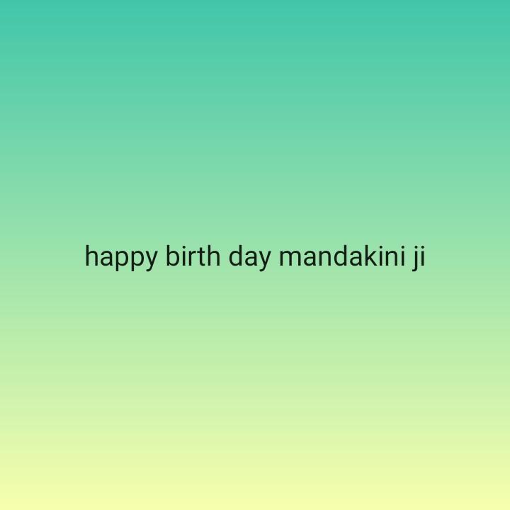 🎂 हैप्पी बर्थडे मन्दाकिनी - happy birth day mandakini ji - ShareChat