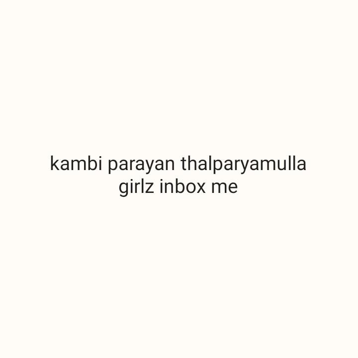 #18 - kambi parayan thalparyamulla girlz inbox me - ShareChat