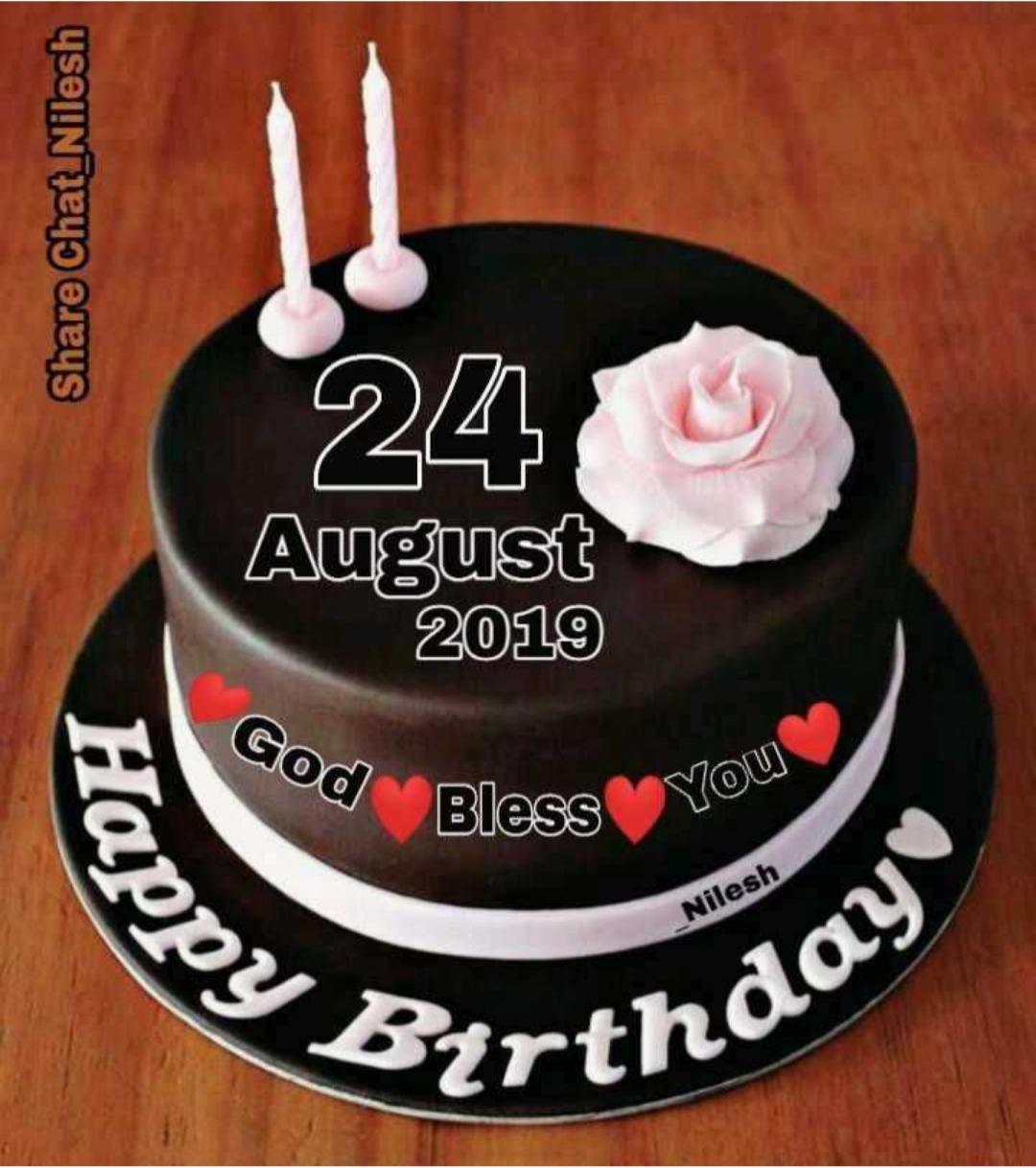 🎂हॅपी बर्थडे - Share Chat _ Nilesh 24 August 2019 God Bless Ss You _ Nilesh kappy & Birtno hday - ShareChat