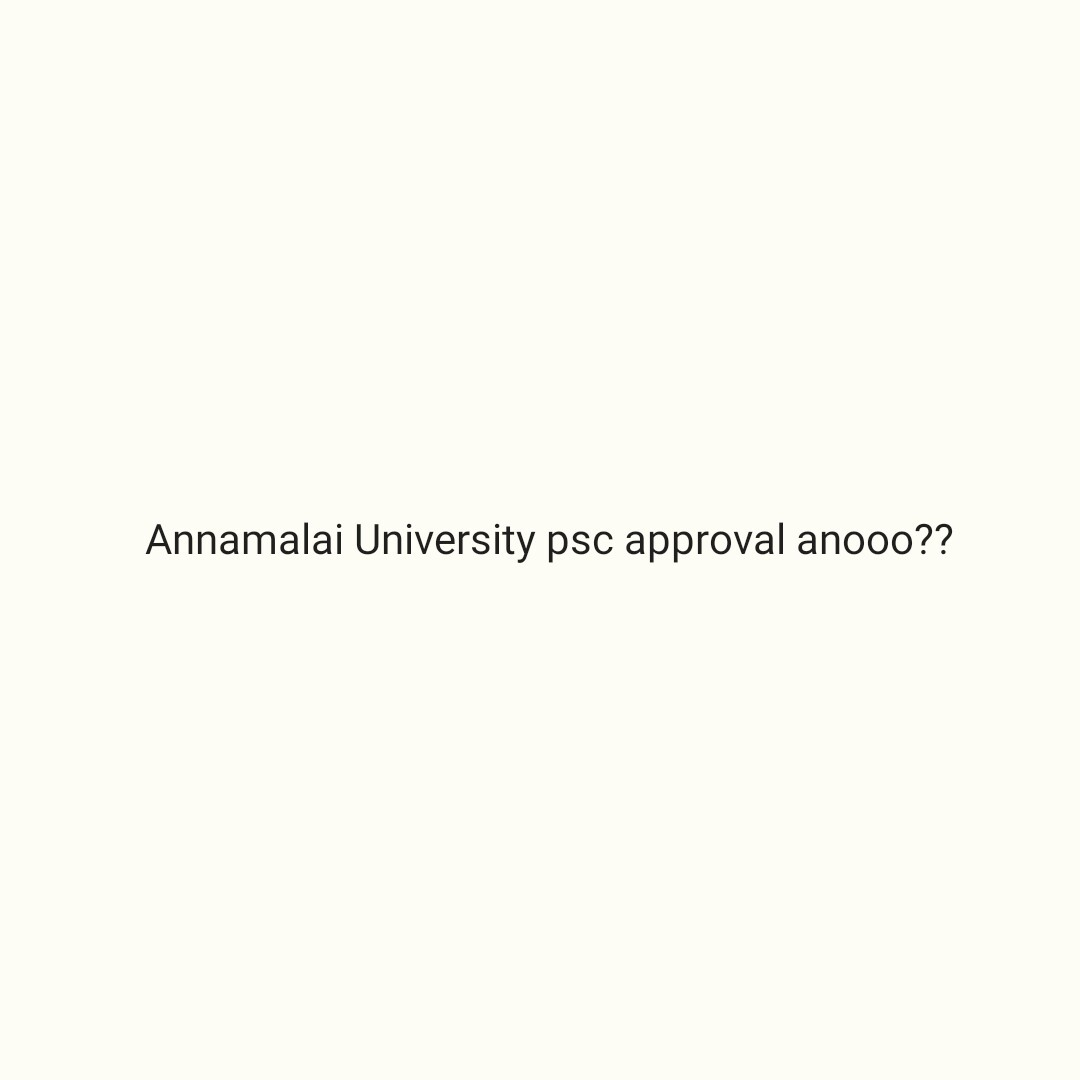 വിദ്യാഭ്യാസം - Annamalai University psc approval anooo ? ? - ShareChat
