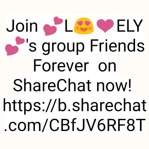 my group - Join LO ELY ' s group Friends Forever on ShareChat now ! https : / / b . sharechat . com / CBfJVÁRF8T - ShareChat