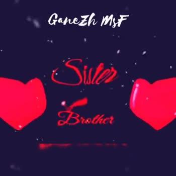👫 அண்ணன் - தங்கை - Ganezh Mat ☺ Sister Brothers Ganezh Mst ☺ Brother - ShareChat