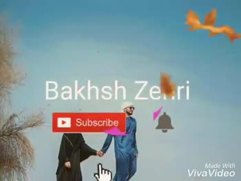 arabic songs - BAKHSH ZEHRI BAKHSHZ Made With Viva Video BAKHSH ZEHRI Made With Viva Video - ShareChat