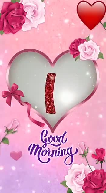 🌹🌷good morning🌷🌹 - L . LOVE YOU LOVE YOU . - ShareChat