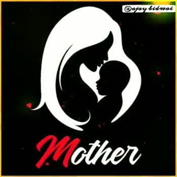 🎥मदर्स डे व्हिडीओ स्टेटस - @ ajay bid wai Mother @ ajay bidwar You like Jay Bidwal jay _ Bidwai f Ajay Bidwai Mother - ShareChat